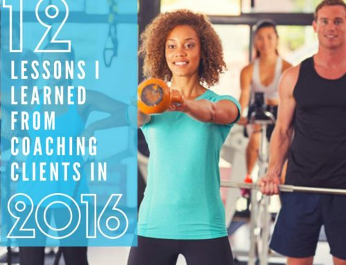 12 Lessons I Learned From Coaching Clients In 2016